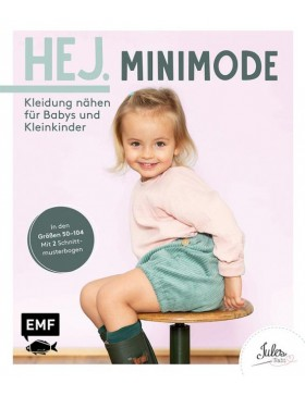 Hej. Minimode – Kleidung nähen für Babys und Kleinkinder Gr. 50-104