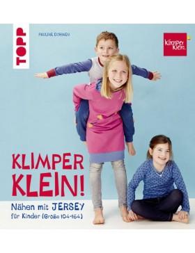 Nähen mit JERSEY - KLIMPERKLEIN: Nähideen für Kinder (Größe...