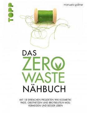 Das Zero-Waste-Nähbuch von Manuela Gaßner