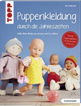 Puppenkleidung durch die Jahreszeiten (kreativ.kompakt.) von Ina...